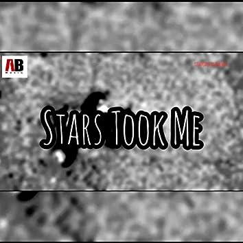Stars Took Me