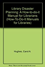 Disaster Planning and Recovery (How-To-Do-It Manuals for Libraries)