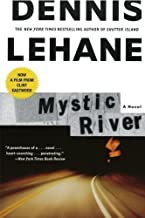 Mystic River by Lehane, Dennis published by William Morrow Paperbacks (2003)