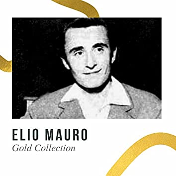 Elio Mauro - Gold Collenction