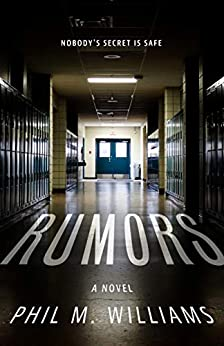 Rumors by [Phil M. Williams]