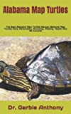 Alabama Map Turtles: The Best Alabama Map Turtles Manual Alabama Map Turtles Care, Personality, Grooming. Feeding, Health And All Included