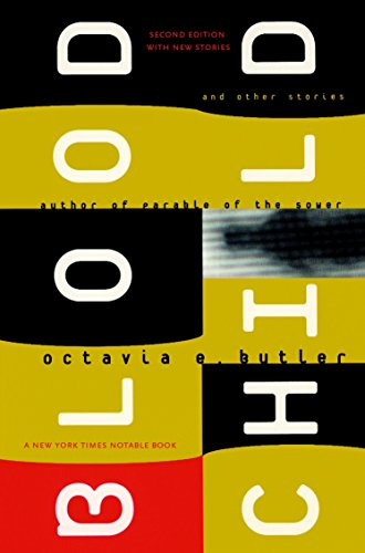 Bloodchild: And Other Stories: Octavia Butler