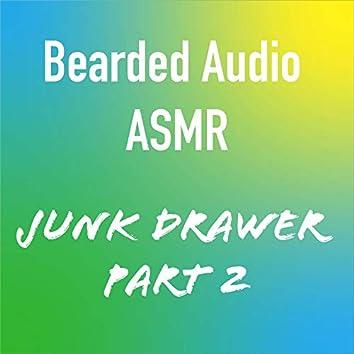 Junk Drawer, Pt. 2