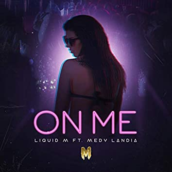 On Me (feat. Medylandia)