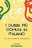 I dubbi più comuni in italiano tra gli studenti ispanofoni