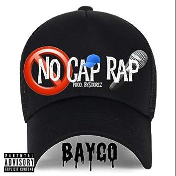 No Cap Rap