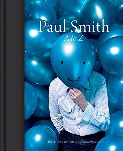 Paul Smith: A to Z