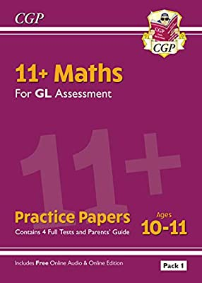 New 11+ GL Maths Practice Papers: Ages 10-11 - Pack 1 (with Parents' Guide & Online Edition) (CGP 11+ GL) from Coordination Group Publications Ltd (CGP)