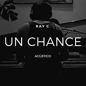 Un Chance (Acústico)