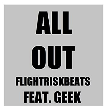 All Out (feat. Geek)