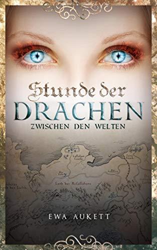 Stunde der Drachen 1 - Zwischen den Welten: Fantasy Liebesroman