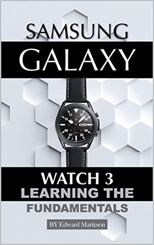Samsung Galaxy Watch 3: Learning the Fundamentals (English Edition)