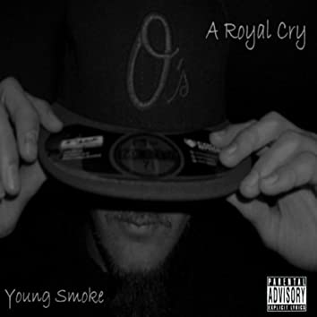 A Royal Cry