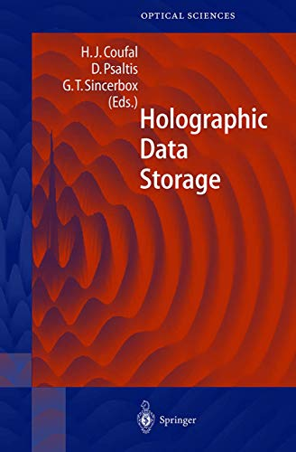 Compare Textbook Prices for Holographic Data Storage Springer Series in Optical Sciences 2000 Edition ISBN 9783540666912 by Coufal, Hans J.,Psaltis, Demetri,Sincerbox, Glenn T.,Glass, A.M.,Cardillo, M.J.