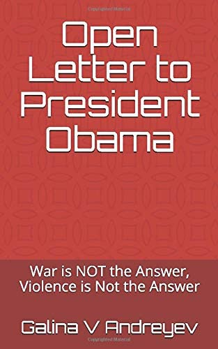 Open Letter to President Obama War is NOT the Answer Violence is Not the Answer product image
