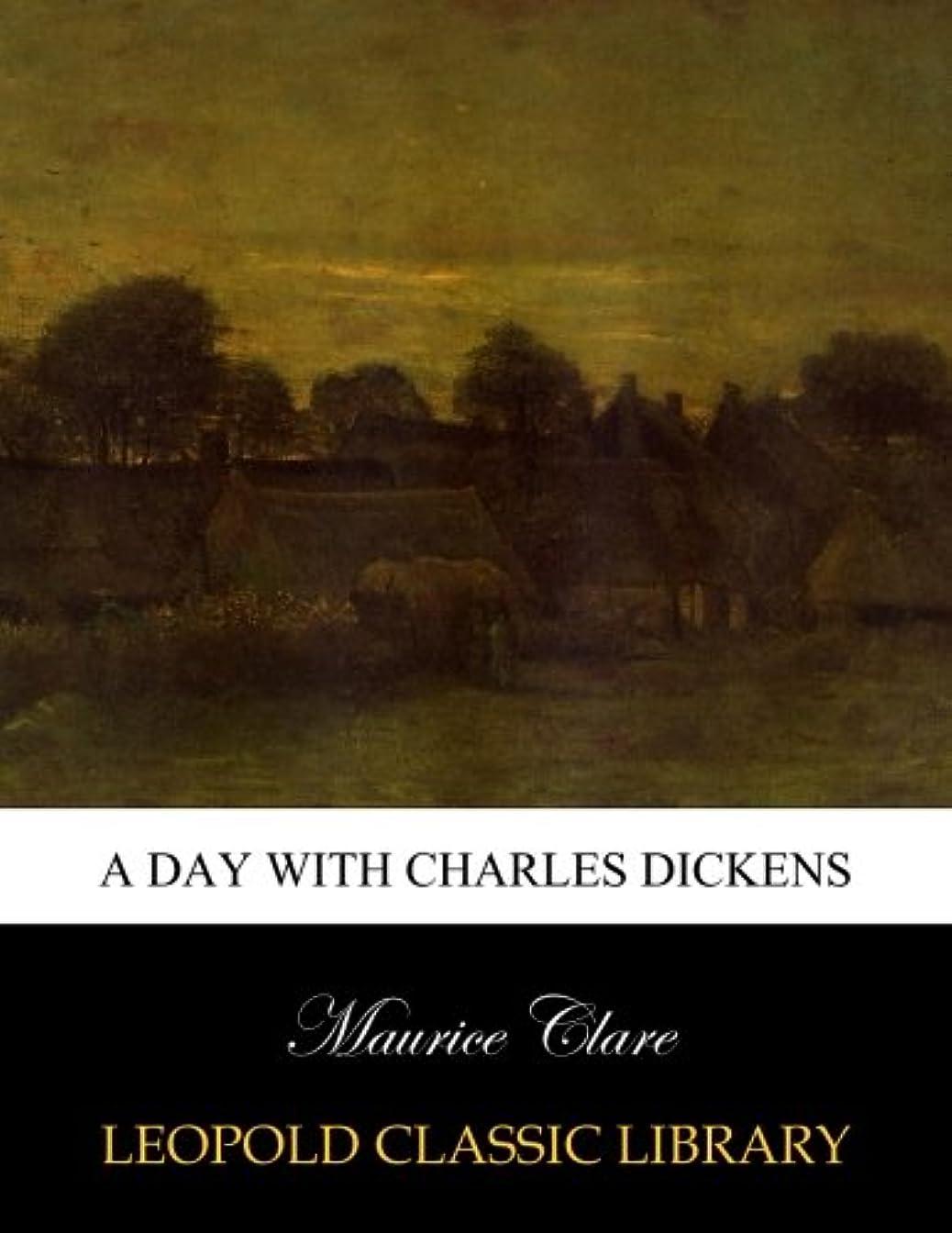 苦行急性相続人A day with Charles Dickens