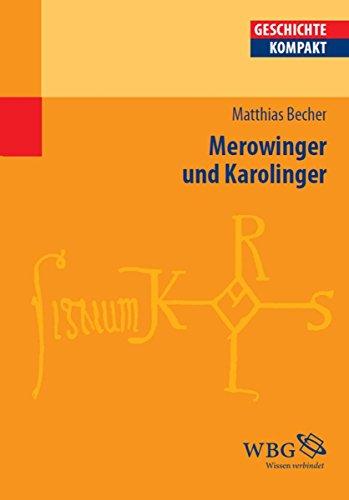Merowinger und Karolinger (Geschichte kompakt)
