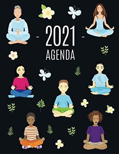 Meditación y Yoga Agenda 2021: Planificador Diaria | Ideal Para la Escuela, el Estudio y la Oficina | Enero a Diciembre 2021