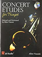 Concert Etudes for Trumpet: Selected and Performed by Allen Vizzutti