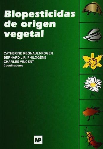 Biopesticidas de origen vegetal (Patología Vegetal)