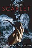 A Study in Scarlet: Introducing Sherlock Holmes (The Sherlock Holmes Collection) (Volume 1)