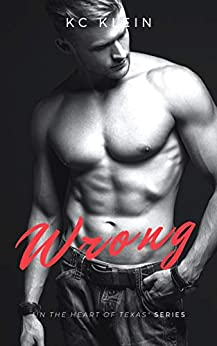 Wrong by [KC Klein]