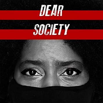 Dear Society (feat. Cre8tivezjay)