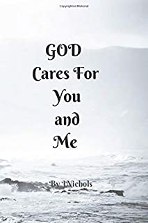 GOD Cares For You and Me