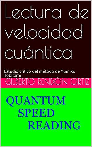 Lectura de velocidad cuántica: Estudio crítico del método de Yumiko Tobitami