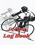 Cycling Log book: cycling kit women ,cycling training ,cycling journal ,cycling coffee table book