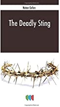 The Deadly Sting: The research of the assassination of Prime Minister Yitzhak Rabin by Natan Gefen (2014-04-07)