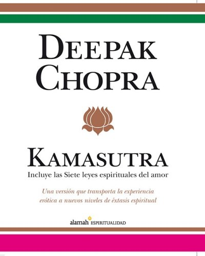 Download Kamasutra: Incluye las siete leyes espirituales del amor / Including the Seven Spiritual Laws of Love 9707708816