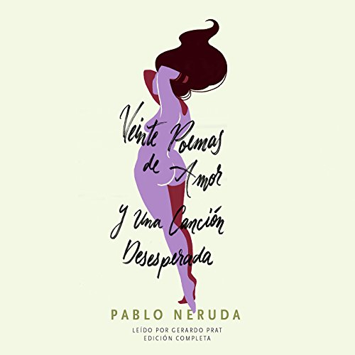 Veinte Poemas de Amor y Una Canción Desesperada [20 Love Poems and a Song of Despair] cover art