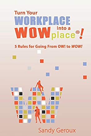 Turn Your Workplace Into a WOWplace!