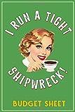 I Run A Tight Shipwreck,  Budget Sheet: Green Coffee Drinking Girl Retro themed cover. Money Budget ...