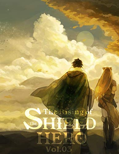 Rising shield hero: The Rising of the Shield Hero Volume 03  Tate no yuusha no nariagari manga volume 3 (English Edition)