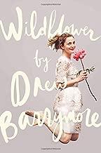 Wildflower by Drew Barrymore (2015-10-27)