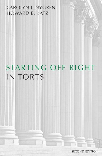 Starting Off Right in Torts, Second Edition (English Edition)