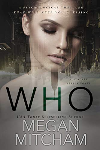 Who (Stalker Series Book 1)