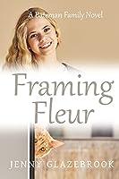 Framing Fleur (The Bateman Family Novels)
