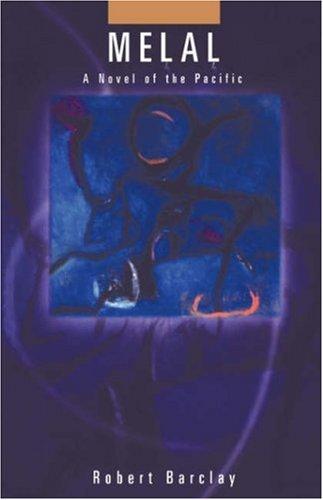 Melal: A Novel of the Pacific