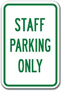 Staff Parking Only Sign 12