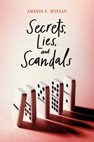 Secrets, Lies, and Scandals (English Edition)