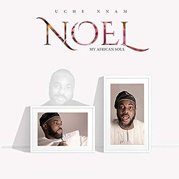 Noel - My African Soul