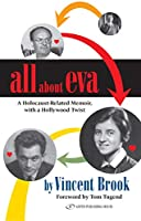 All about Eva: A Holocaust-Related Memoir, with a Hollywood Twist