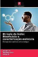 Bt isola da Índia: Bioeficácia e caracterização molecula