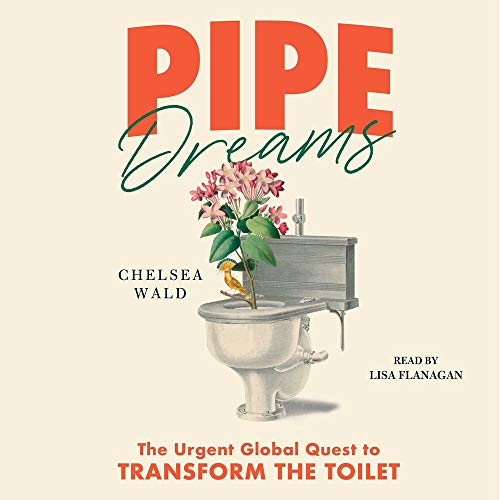 Pipe Dreams Audiobook By Chelsea Wald cover art