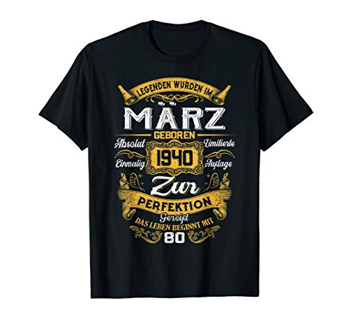 Geschenk zum 80. Geburtstag Jahrgang 1940 März Gift T-Shirt