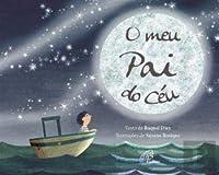O Meu Pai do Céu (Portuguese Edition)